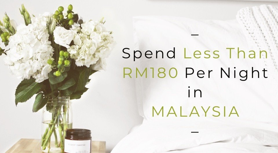 7 Unique Accommodations In Malaysia That Will Cost You Less Than RM180 Per Night!