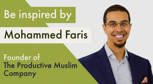 Productive Muslim Retreat: Be Inspired By Mohammed Faris, The Creator of The Productive Muslim