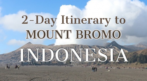 Make Your Planning Simpler With Our Exciting 2-Day Itinerary To Mount Bromo!