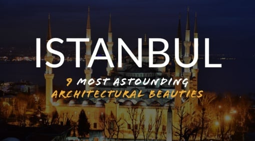 Be Astounded By 6 Of Turkey's Most Impressive Architectural Beauties