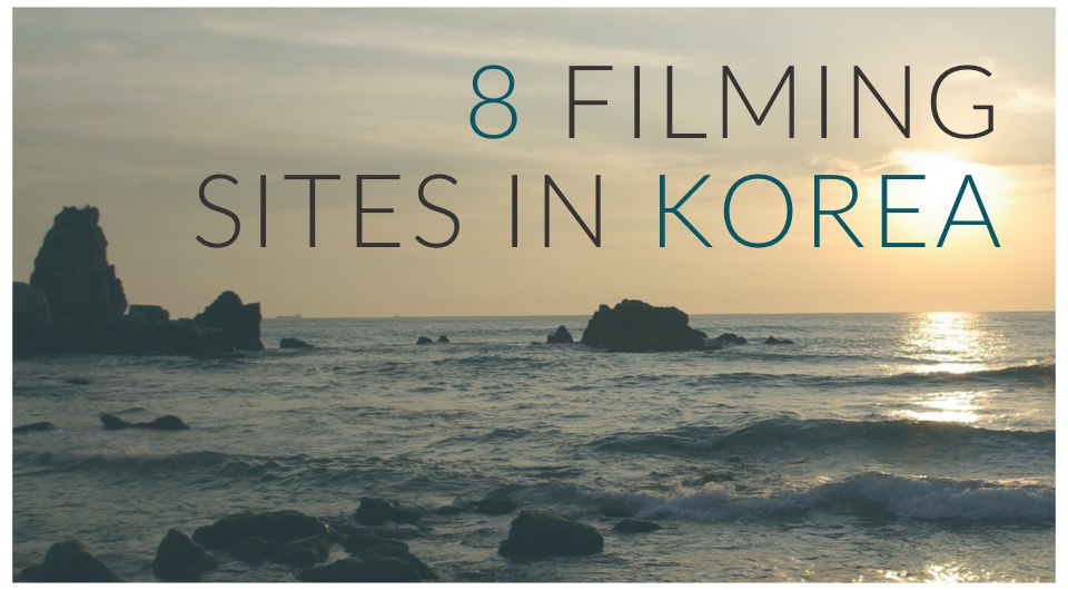 Feel Like A Korean Movie Star! Here Are 8 Movie Locations K-drama Fans Would Not Want To Miss!