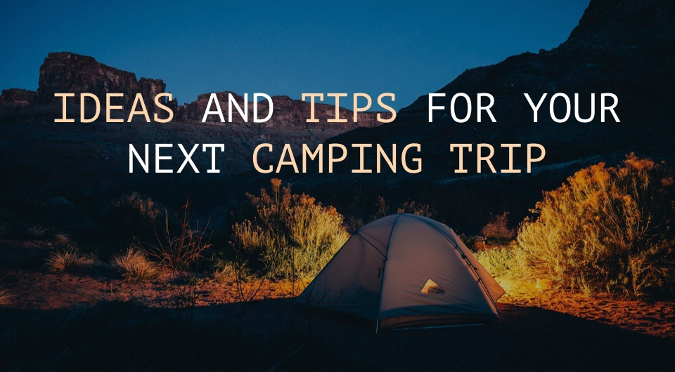 Check Out Our Ideas And Tips For A Muslim-friendly Camping Trip Before You Start Packing!