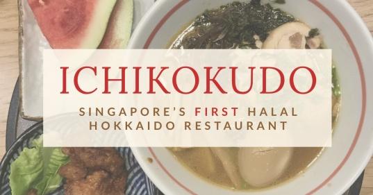 ICHIKOKUDO: You Have To Give Singapore's First Halal Hokkaido Ramen Restaurant A Try!