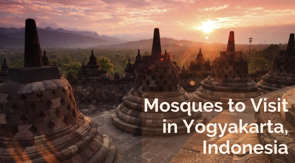 Mosques to Visit in Yogyakarta, Indonesia