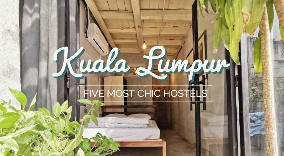 Bunk In At KL's Most Chic Hostels For As Low As $13!