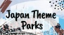 9 Japan Theme Parks To Add To Your Bucket List