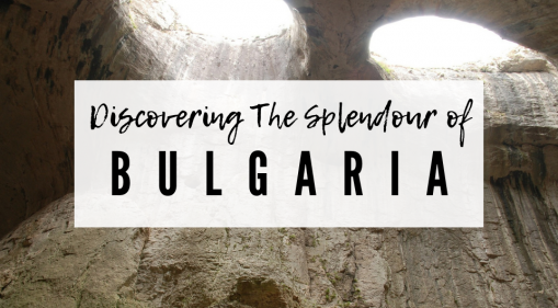 Discovering the Splendour of Bulgaria