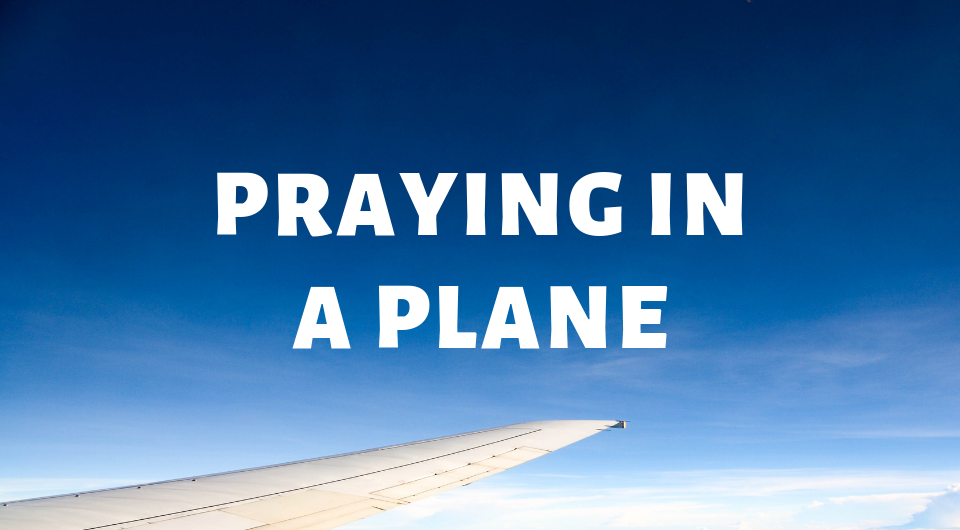 Muslim Travel Etiquette: How To Pray in a Plane
