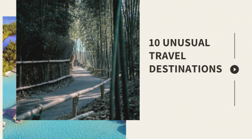 Why are These 10 Travel Destinations Unusual?