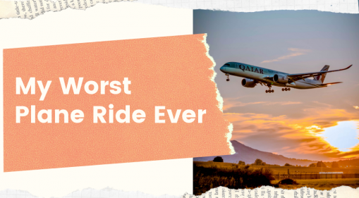 My Worst Plane Ride Ever