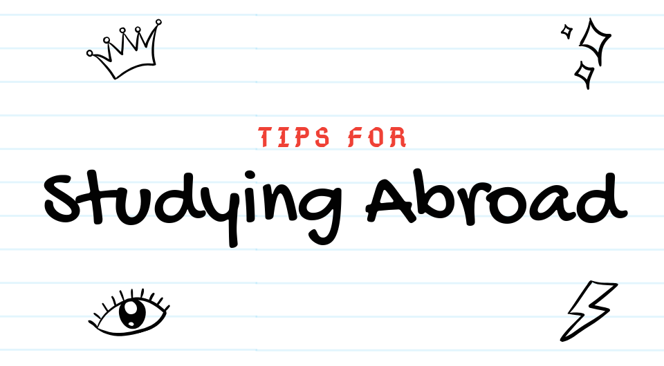 Furthering Your Studies In A New Country? You Need To Know These Tips!