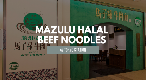 Say Hello To Mazulu Halal Beef Noodle's Second Outlet At Tokyo Station