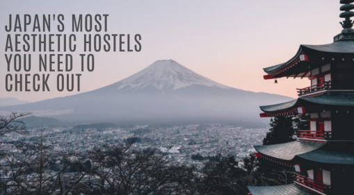 Japan's Most Aesthetic Hostels You Need To Check Out