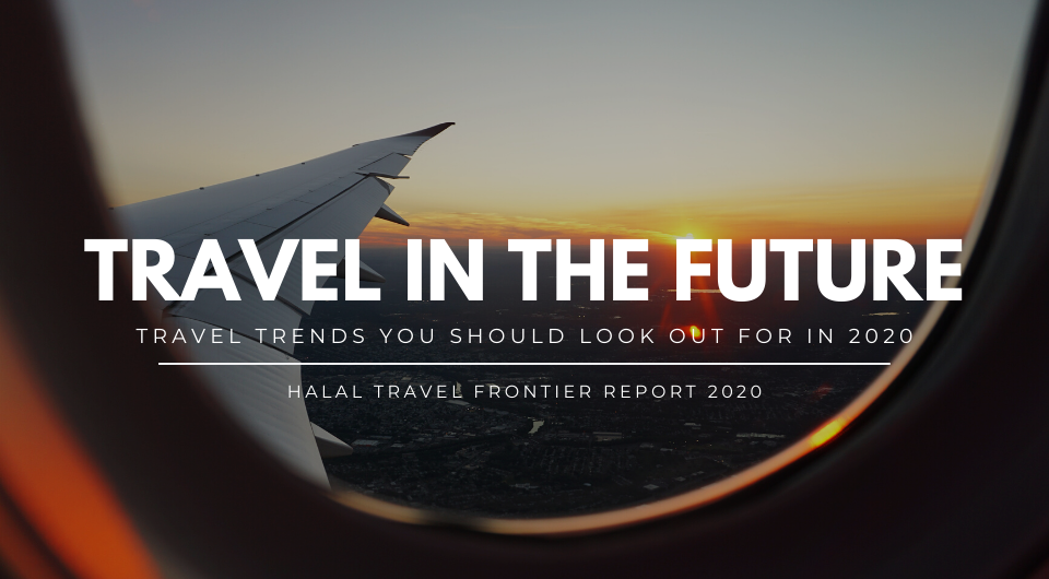 Travel In The Future: Travel Trends You Should Look Out For In 2020