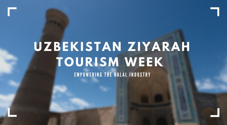 Uzbekistan Ziyarah Tourism Week