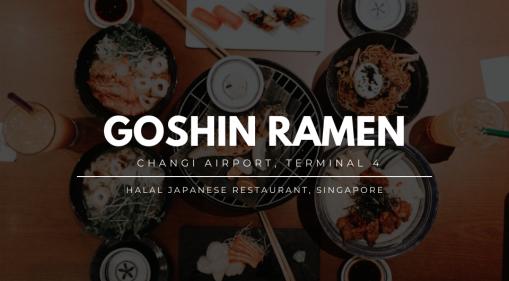 Goshin Ramen - New Halal Japanese Restaurant In Changi Airport Singapore!
