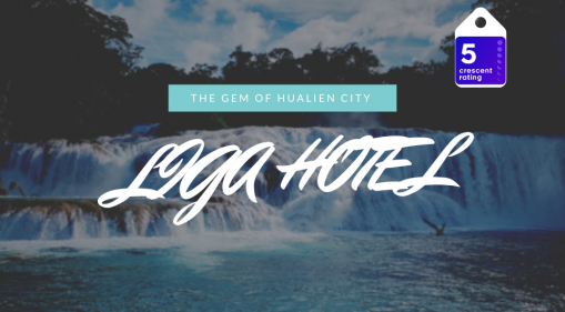 Liga Hotel | The Gem of Hualien City