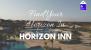 Horizon Inn | Find Your Horizon in Horizon Inn