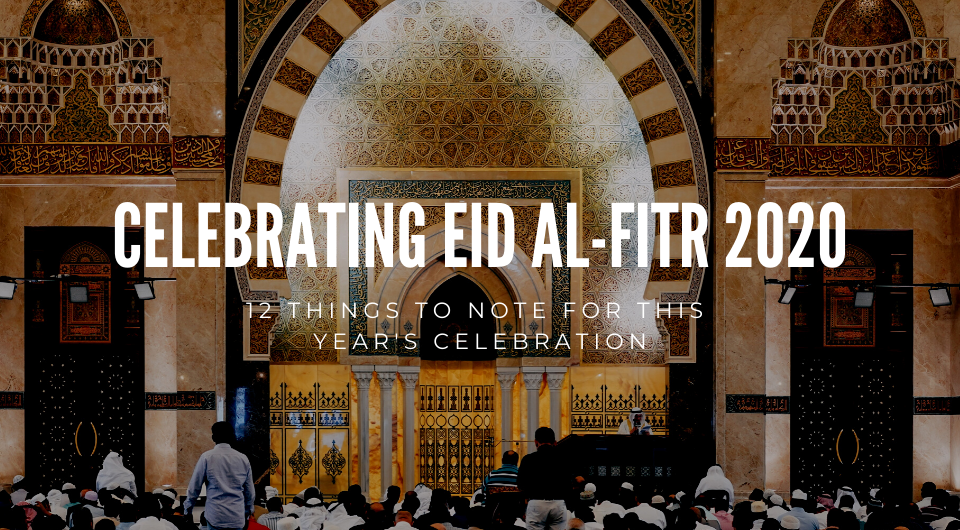 How To Celebrate Eid Al-Fitr This Year In 2020: 12 Things To Note