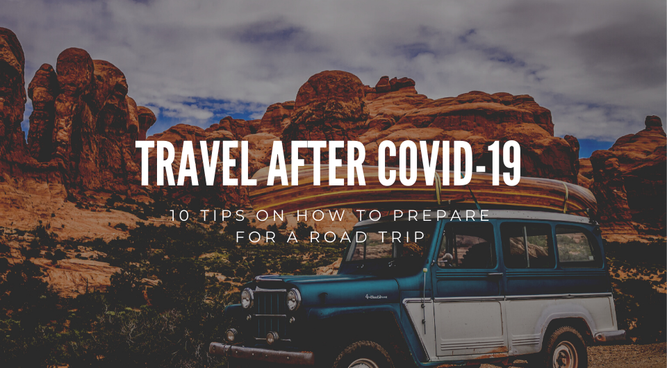10 Tips On How To Prepare For A Road Trip