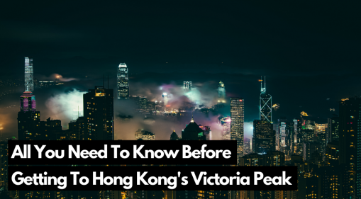 A Trip to The Highest Hill in Hong Kong: Victoria Peak