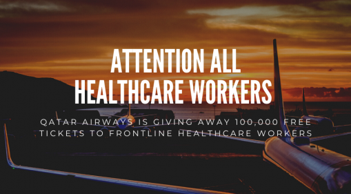 Qatar Airways Is Giving Away 100,000 Free Tickets To Frontline Healthcare Workers