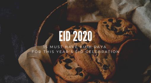 Eid 2020 | 15 Must Have Kuih Raya For Eid