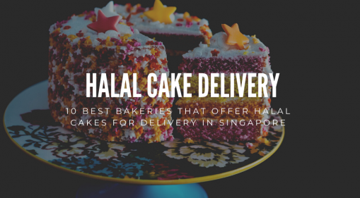 10 Best Bakeries That Offer Halal Cakes For Delivery In Singapore