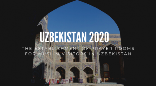The Establishment Of Prayer Rooms For Muslim Visitors In Uzbekistan
