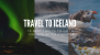 10 Best Things To Do In Iceland After Covid-19