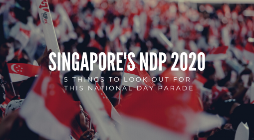 NDP 2020: 5 Things To Look Out For This National Day Parade