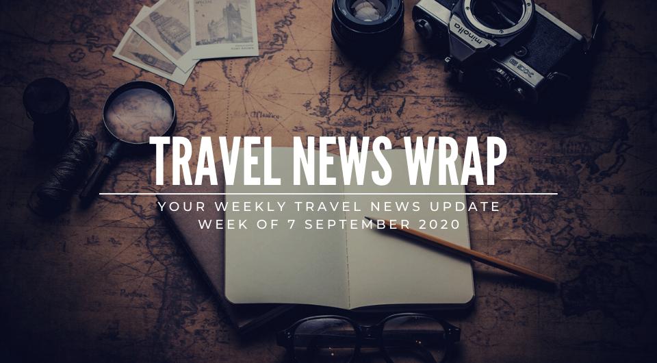 Travel News Wrap: 7 September Week