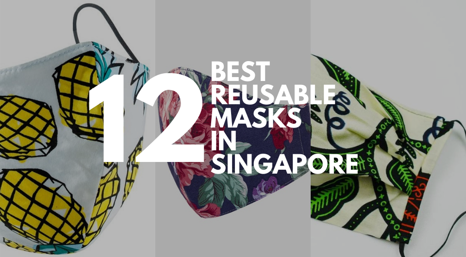 12 Best Reusable Masks in Singapore