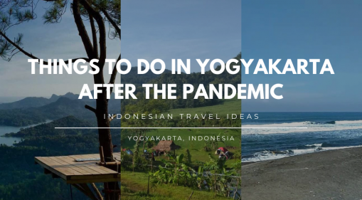 Things to Do In Yogyakarta After Pandemic