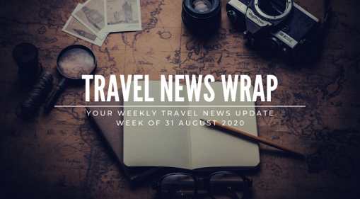 Travel News Wrap: 31 August Week