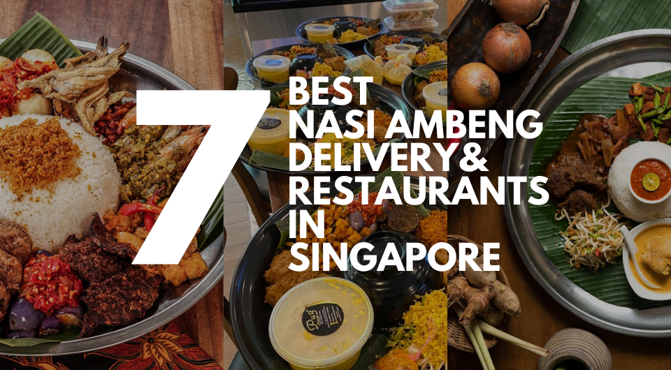 7 Best Nasi Ambeng Delivery and Restaurants in Singapore