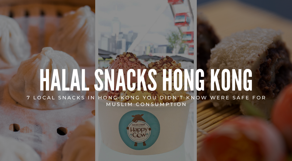 7 Local Snacks in Hong Kong You Didn't Know Were Safe For Muslim Consumption