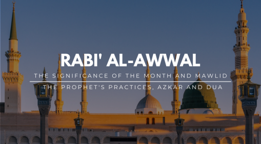 Rabi' al-awwal: The Significance and Mawlid