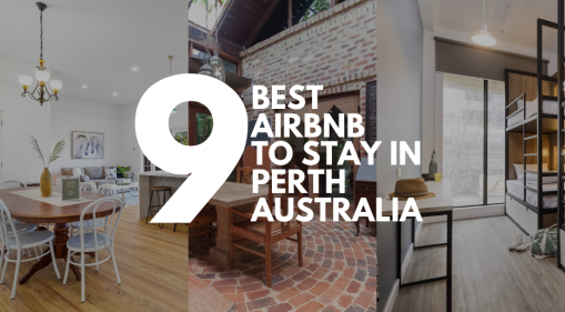 Your pick of the crop: The best Airbnbs in Perth for every type of travel!