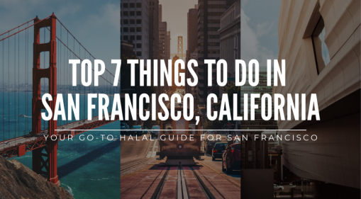 Top 7 Things to Do In San Francisco, California