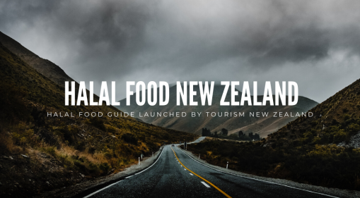 Halal Food Guide Launched by Tourism New Zealand
