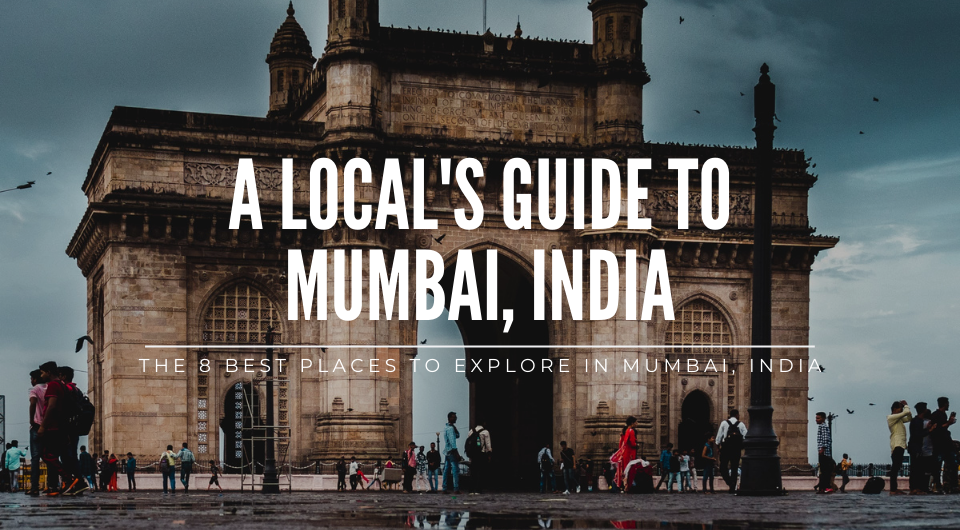 8 Best Things to Do in Mumbai For Your Trip