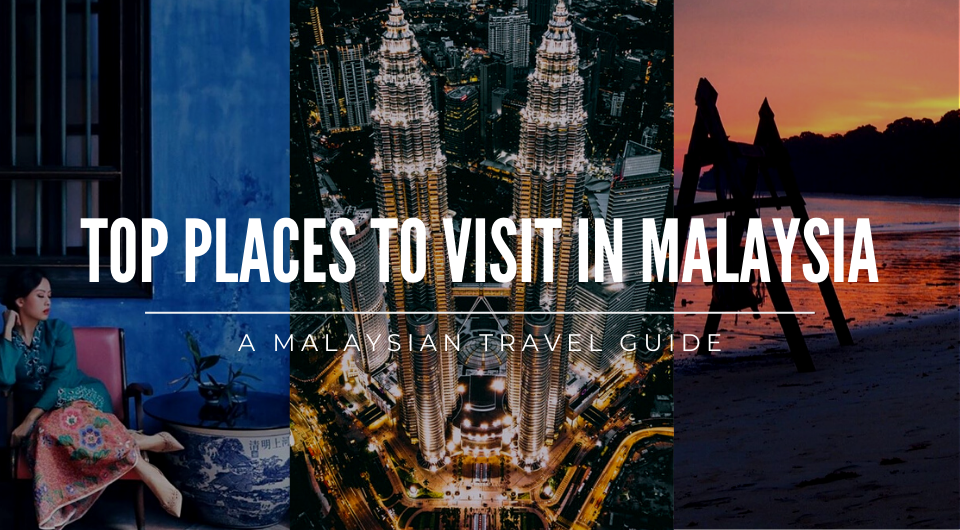 A Thrill-Seeker's Top Picks for Places to Visit in Malaysia