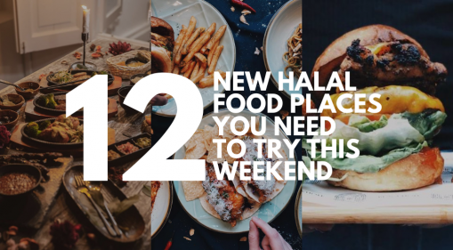 12 New Halal Food Places in Singapore You Need to Try This Weekend [Updated 4 November]