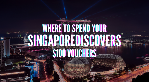 SingapoRediscovers $100 Vouchers: Where to Spend Them? We Created A Map For You