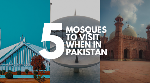Top 5 Mosques to Visit when in Pakistan