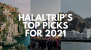 HalalTrip's Top Destination Picks 2021