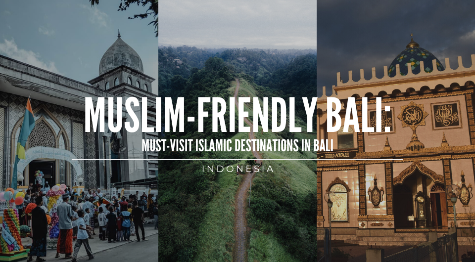 Must-Visit Islamic Destinations in Bali, Indonesia