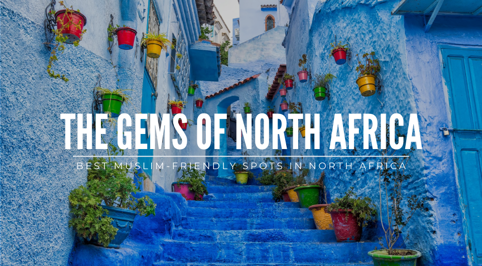 The Gems of North Africa