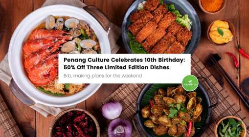 50% Off Three New Dishes For Penang Culture's 10th Anniversary